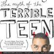 The myth of the terrible teen